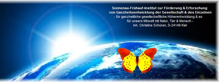 sensitivnet.de – Christine Schüren: Sonnenau-Frühauf-Institut zur Förderung & Erforschung von Ganzheitsentwicklung der Gesellschaft & des Einzelnen